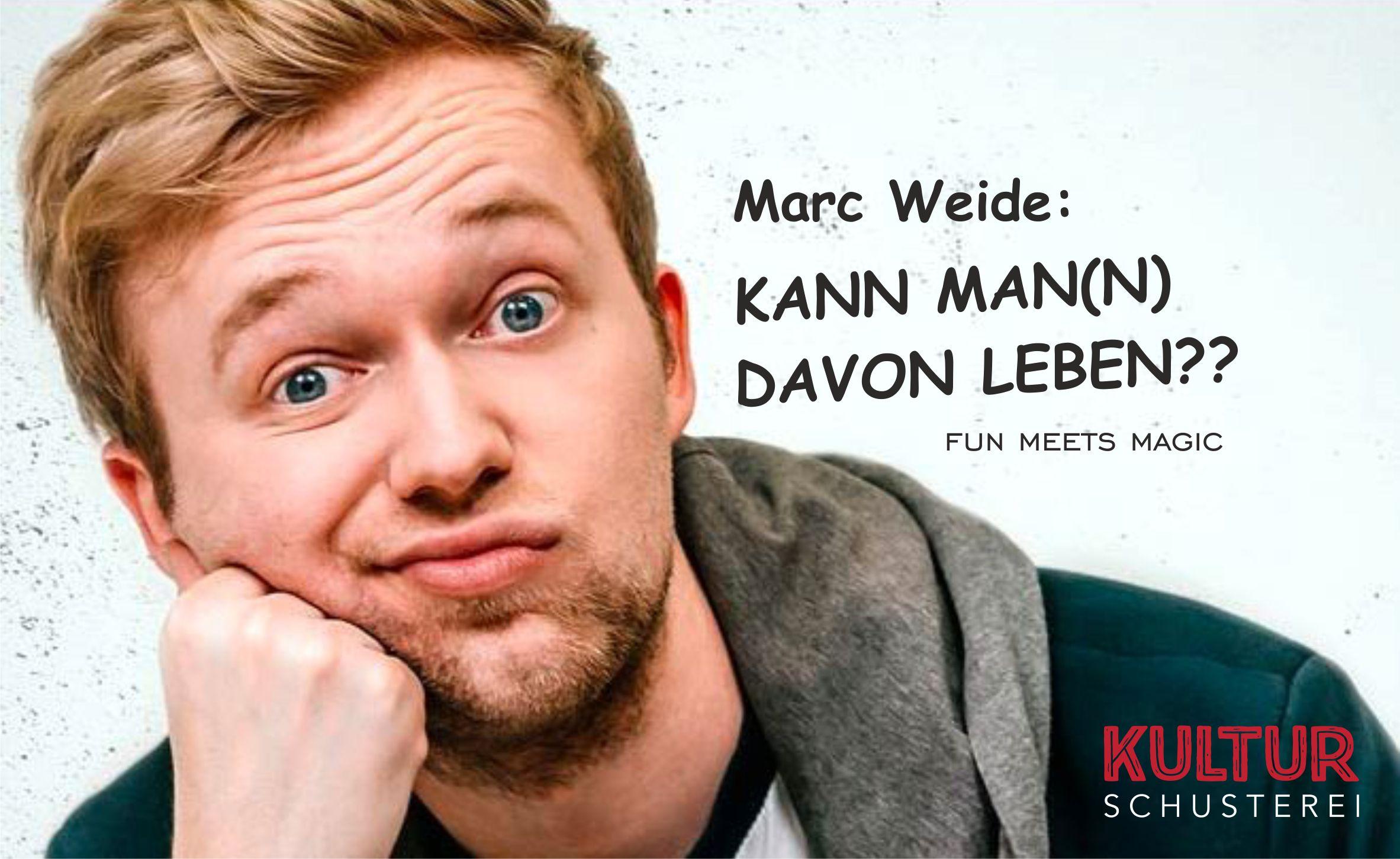 Link zu der Veranstaltung Marc Weide #1