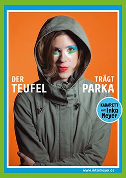 Link zu der Veranstaltung Inka Meyer - DER TEUFEL TRÄGT PARKA